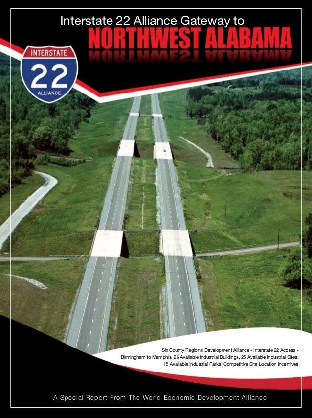 www.interstate22alliance.com Interstate 22 Alliance Gateway to A Special Report From The World Economic Development Allian...