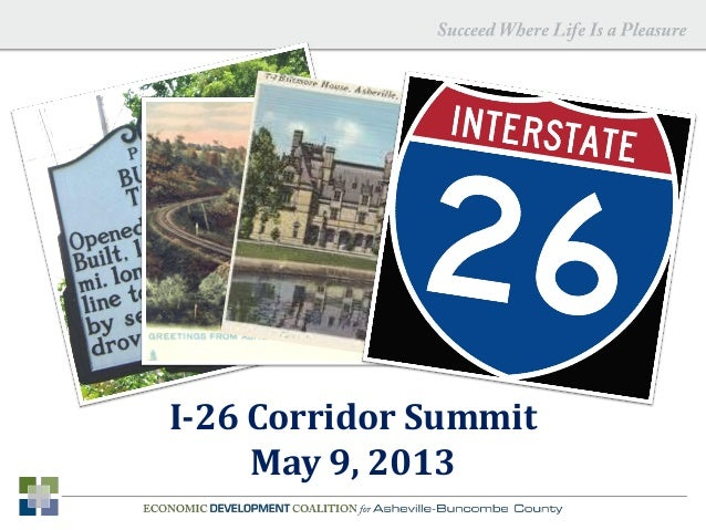 I-26 Corridor Summit May 9, 2013