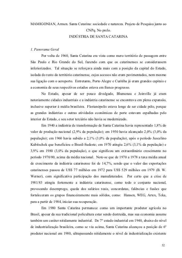 MAMIGONIAN, Armen. Santa Catarina: sociedade e natureza. Projeto de Pesquisa junto ao                                     ...