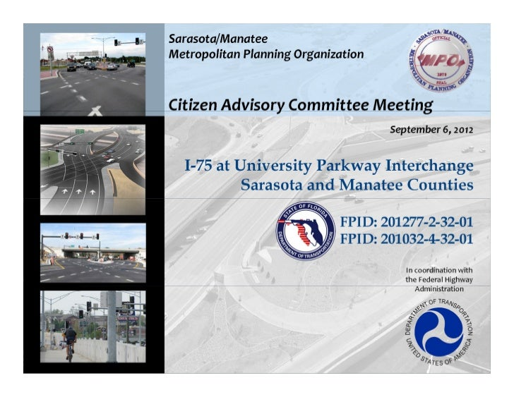 Project Location    LimitsSarasota County   MP 39.344      to                           I-75 Corridor:   MP 42.615        ...