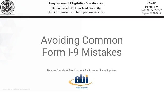 © 2017 EBI Inc. Proprietary and Confidential. By your friends at Employment Background Investigations ebiinc.com Avoiding ...