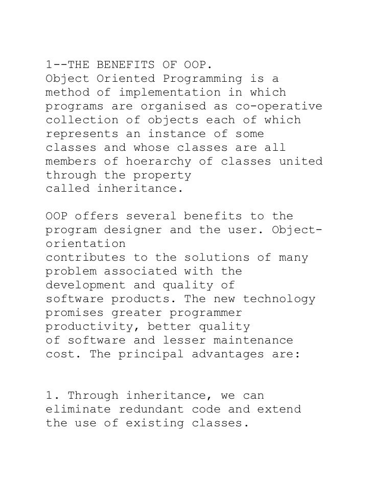 1--THE BENEFITS OF OOP.Object Oriented Programming is amethod of implementation in whichprograms are organised as co-opera...
