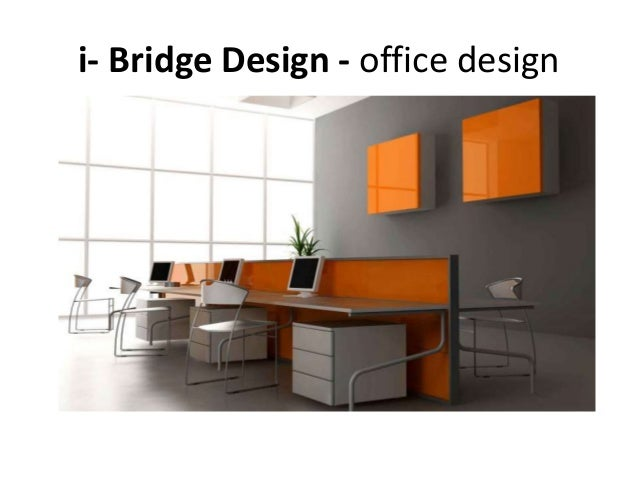 ... Bridge Design   Office Design ...