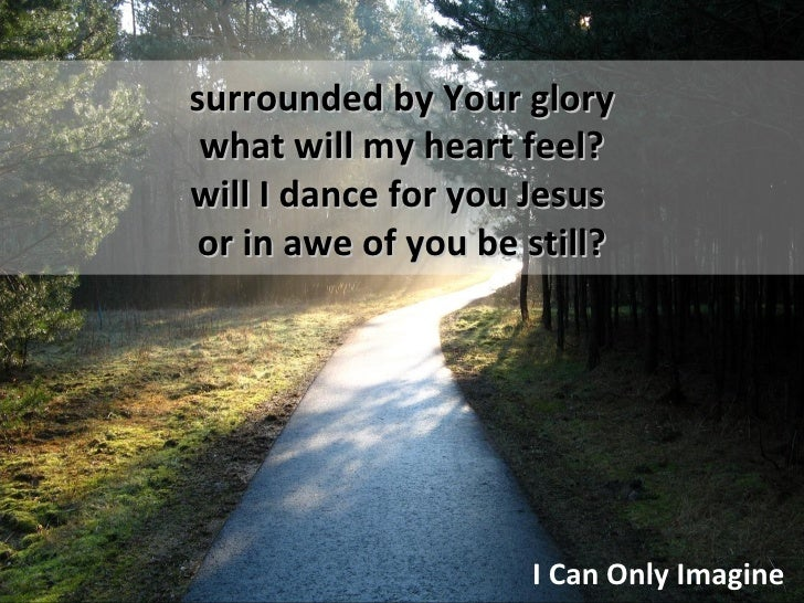 Will i dance for you jesus