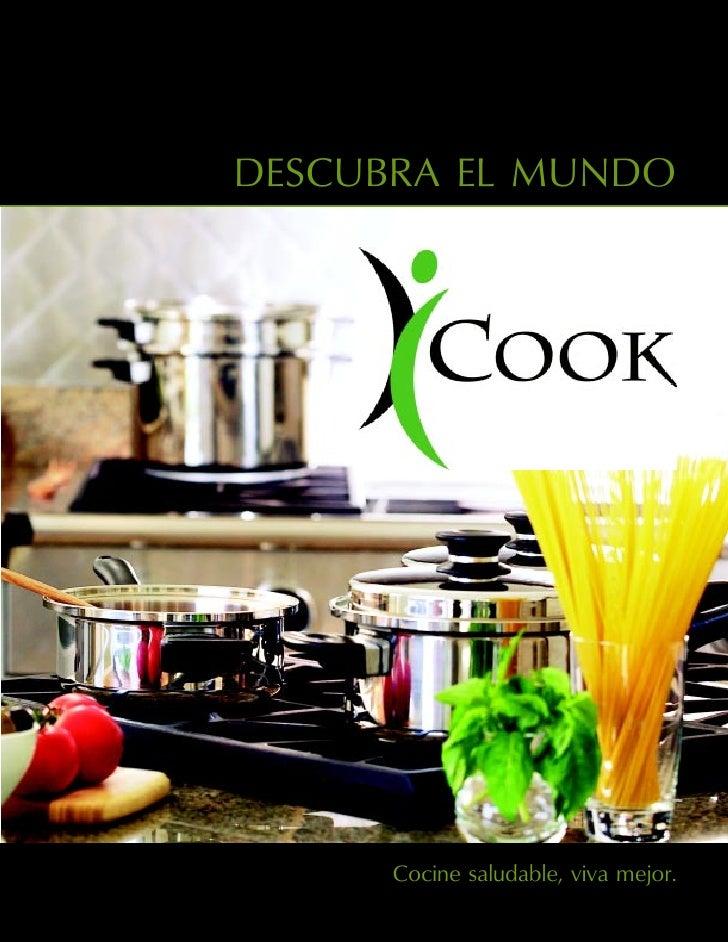 DESCUBRA EL MUNDO           Cocine saludable, viva mejor.