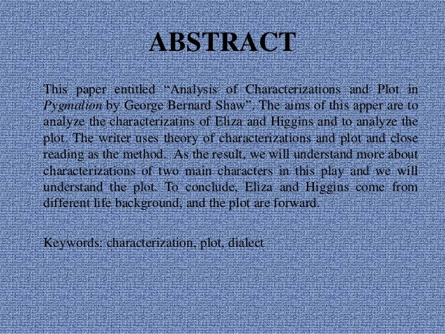i drama analysis of characterizations and plot of pyg on by george  analysis of characterizations and plot in pyg on by george bernard shaw maftukhatur rianingsih 2