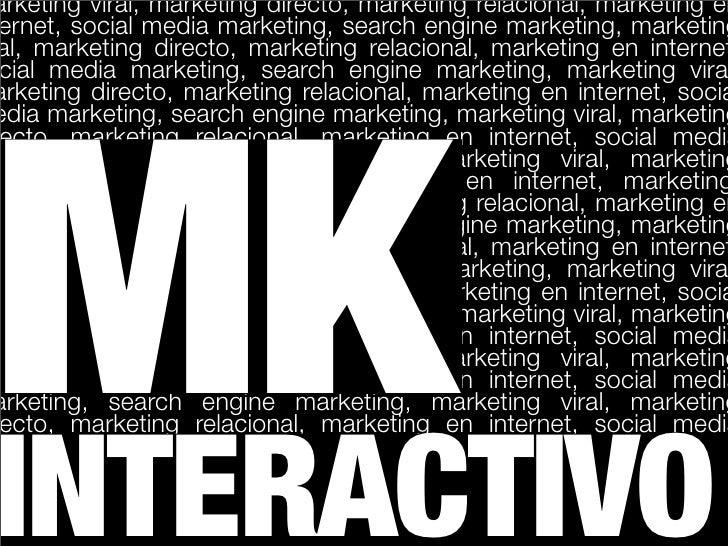arketing viral, marketing directo, marketing relacional, marketing en ernet, social media marketing, search engine marketi...
