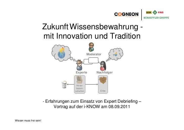Zukunft Wissensbewahrung -                         mit Innovation und Tradition                                           ...