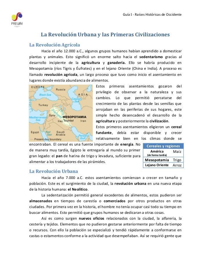 Guía I - Raíces Históricas de Occidente       La Revolución Urbana y las Primeras CivilizacionesLa Revolución Agrícola    ...