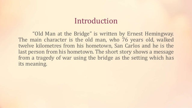 old man at the bridge short story
