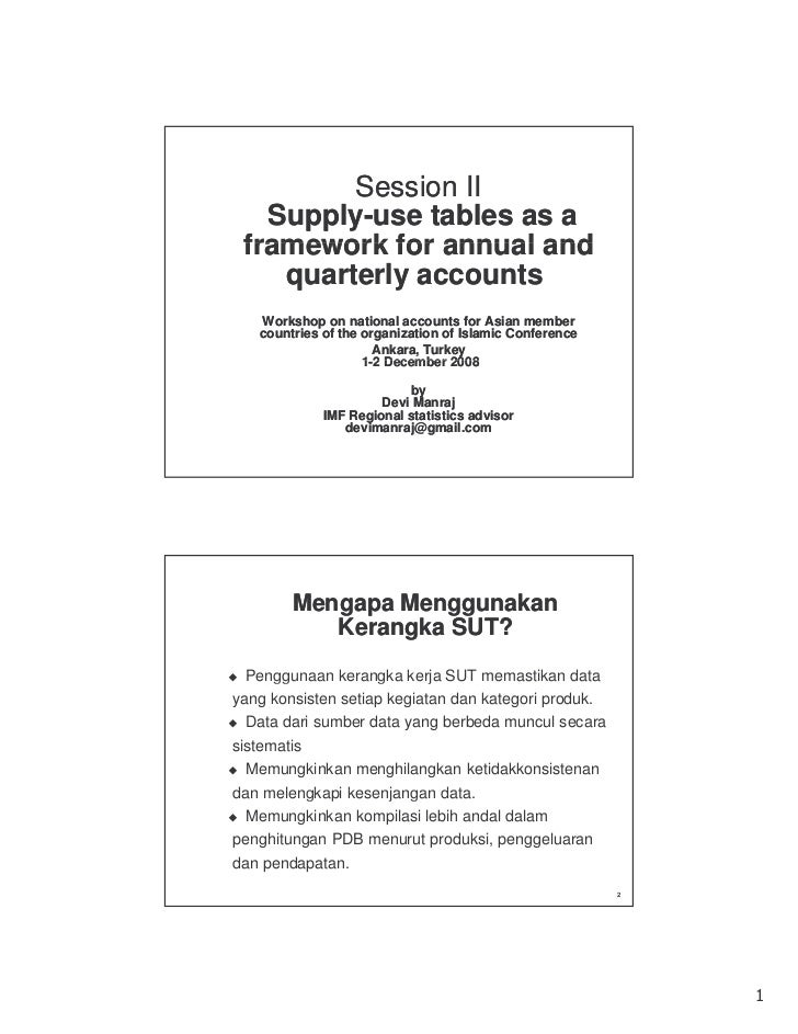 Session II   Supply-   Supply-use tables as a framework for annual and    quarterly accounts   Workshop on national accoun...