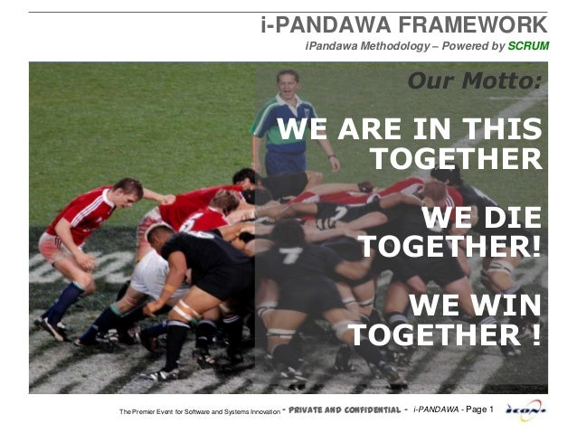 - Private and Confidential - i-PANDAWA - Page 1The Premier Event for Software and Systems Innovation i-PANDAWA FRAMEWORK i...