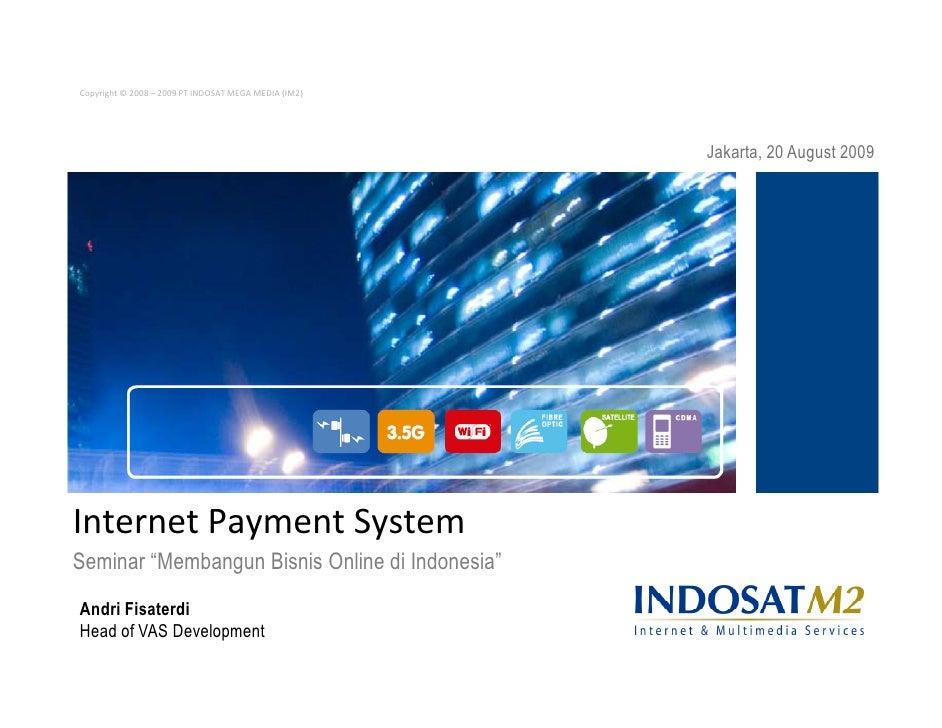 Copyright © 2008 – 2009 PT INDOSAT MEGA MEDIA (IM2)                                                           Jakarta, 20 ...