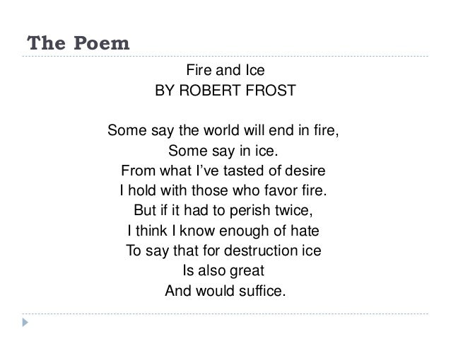 An Analysis Of Symbolism In Fire And Ice By Robert Frost