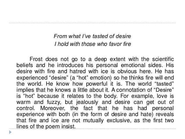 an analysis of robert frosts views on human feelings Emotion is a word generally occupies in every human beings life in all situations may this paper describes emotional feelings in two of the poems of robert frost.