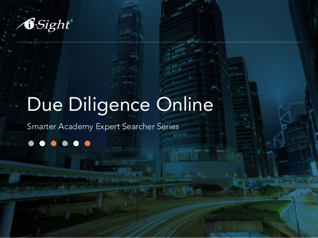 Due Diligence Online Smarter Academy Expert Searcher Series