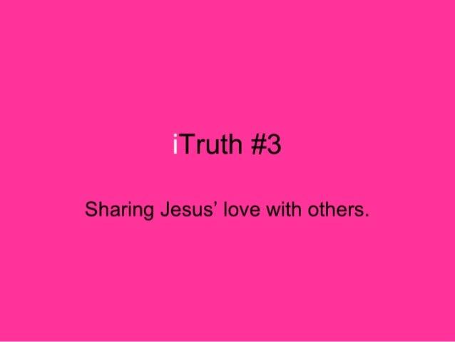 I Truth #3 - IEvangelism