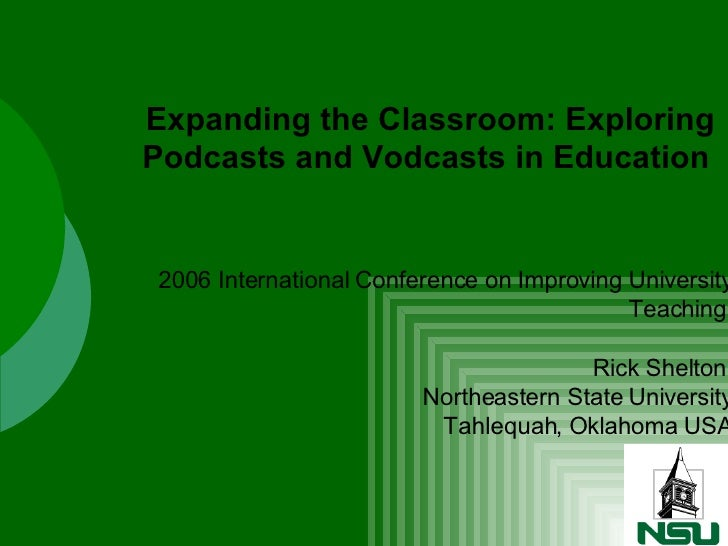 2006 International Conference on Improving University Teaching  Rick Shelton  Northeastern State University Tahlequah, Okl...