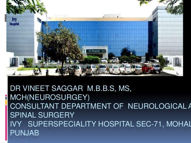 INTRACRANIAL ANEURYSMSDR VINEET SAGGAR M.B.B.S, MS,MCH(NEUROSURGEY)CONSULTANT DEPARTMENT OF NEUROLOGICAL ASPINAL SURGERYIV...