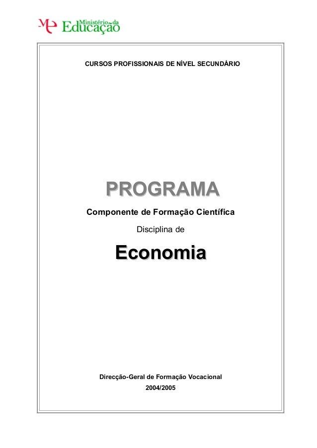 CURSOS PROFISSIONAIS DE NÍVEL SECUNDÁRIO     PROGRAMAComponente de Formação Científica              Disciplina de       Ec...
