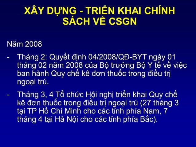 XÂY DỰNG - TRIỂN KHAI CHÍNH SÁCH VỀ CSGN Năm 2008 - Tháng 2: Quyết định 04/2008/QĐ-BYT ngày 01 tháng 02 năm 2008 của Bộ tr...