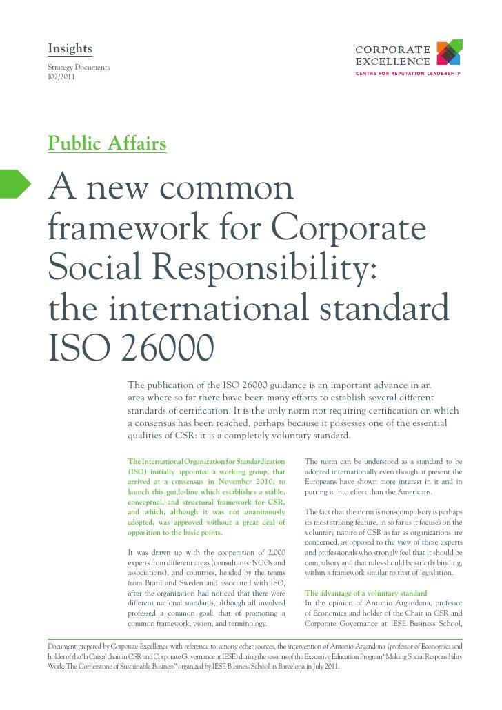 InsightsStrategy DocumentsI02/2011Public AffairsA new commonframework for CorporateSocial Responsibility:the international...