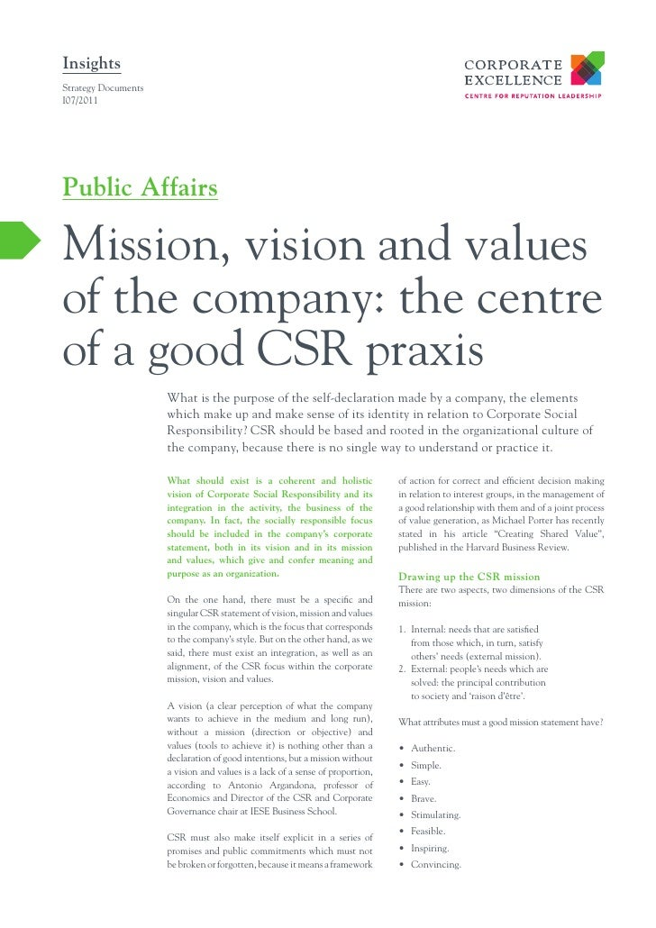 InsightsStrategy DocumentsI07/2011Public AffairsMission, vision and valuesof the company: the centreof a good CSR praxis  ...