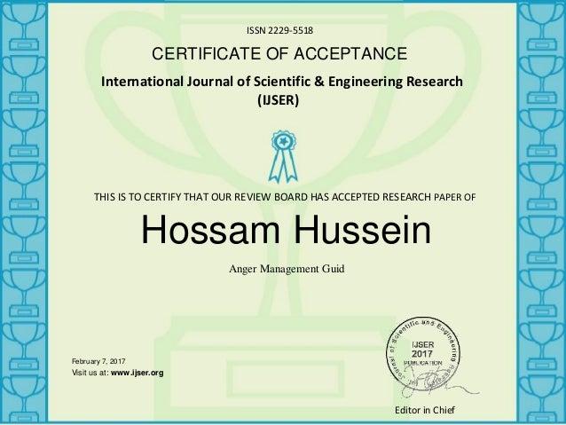 ISSN 2229-5518 CERTIFICATE OF ACCEPTANCE International Journal of Scientific & Engineering Research (IJSER) Hossam Hussein...