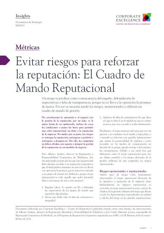 Insights Documentos de Estrategia I09/2011  Métricas  Evitar riesgos para reforzar la reputación: El Cuadro de Mando Reput...