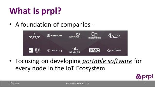 prpl: a non-profit foundation embracing IoT diversity, big data, and analytics Slide 2