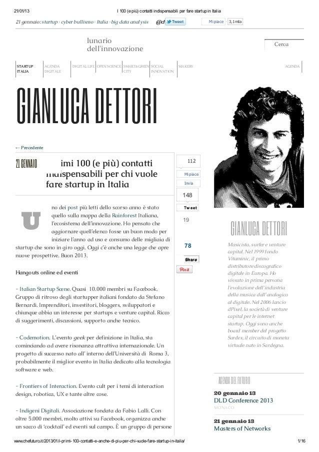 21/01/13  I 100 (e più) contatti indispensabili per fare startup in Italia  21 gennaio: startup · cyber bullismo · Italia ...