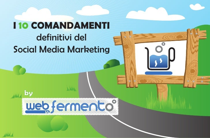 I 10 COMANDAMENTI      definitivi delSocial Media Marketing  by