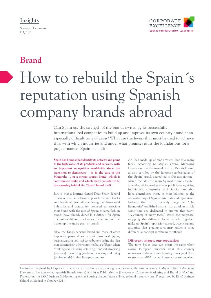 InsightsStrategy DocumentsI11/2011BrandHow to rebuild the Spain´sreputation using Spanishcompany brands abroad            ...