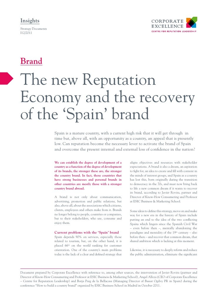 InsightsStrategy DocumentsI12/2011BrandThe new ReputationEconomy and the recoveryof the 'Spain' brand                     ...