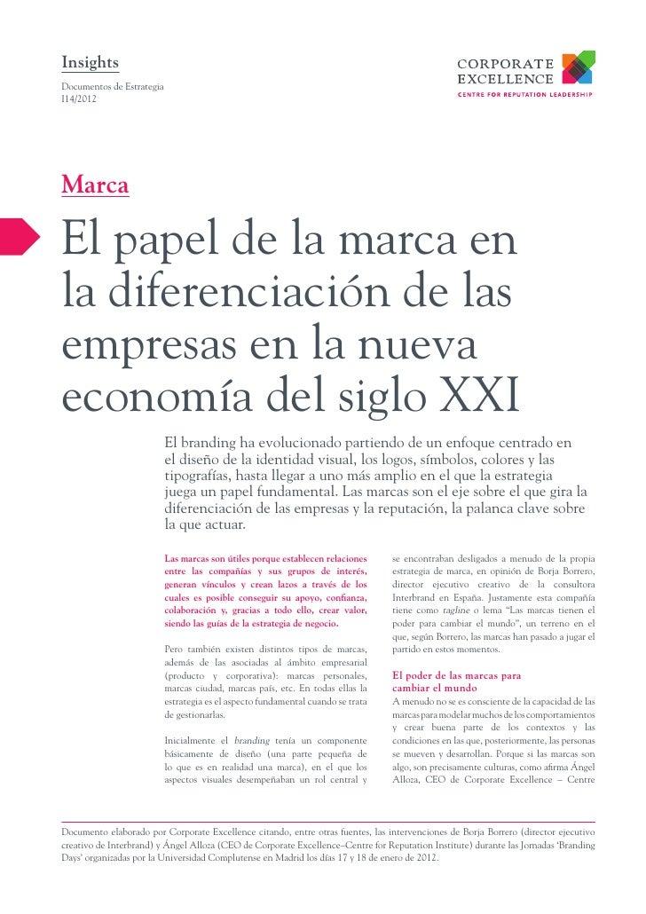 InsightsDocumentos de EstrategiaI14/2012MarcaEl papel de la marca enla diferenciación de lasempresas en la nuevaeconomía d...