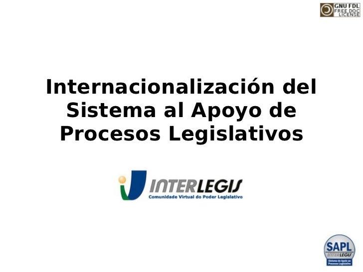 Internacionalización del  Sistema al Apoyo de Procesos Legislativos
