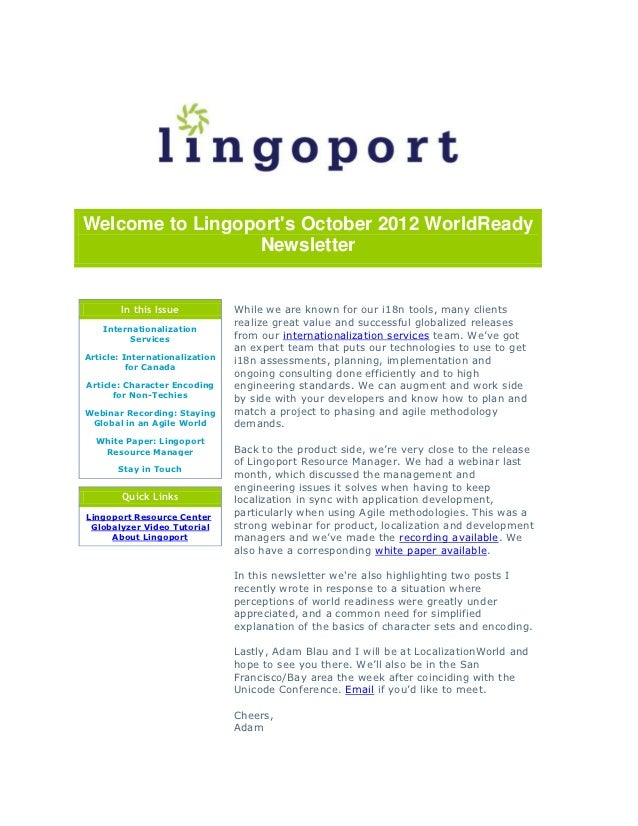 Welcome to Lingoports October 2012 WorldReady                 Newsletter        In this Issue           While we are known...