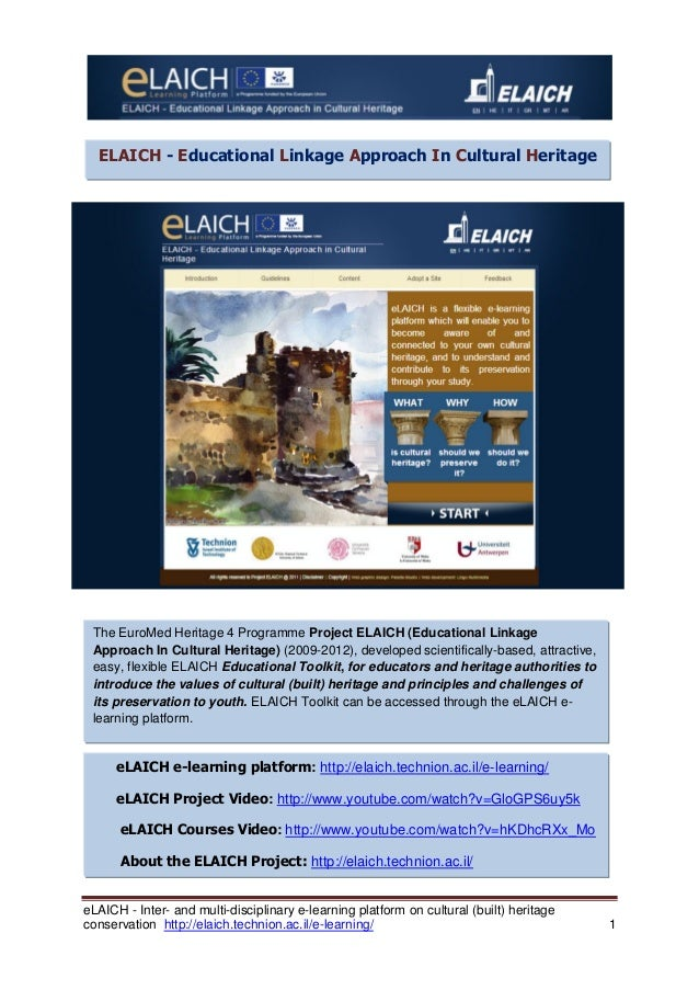 eLAICH - Inter- and multi-disciplinary e-learning platform on cultural (built) heritage  conservation http://elaich.techni...