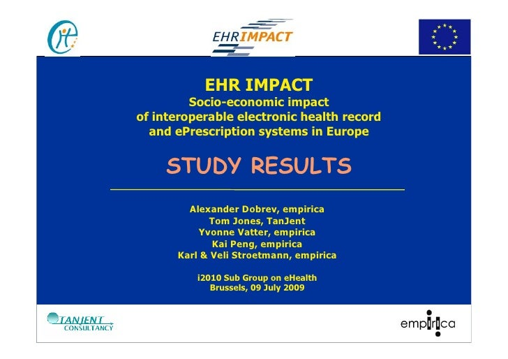 EHR IMPACT          Socio-economic impact of interoperable electronic health record   and ePrescription systems in Europe ...