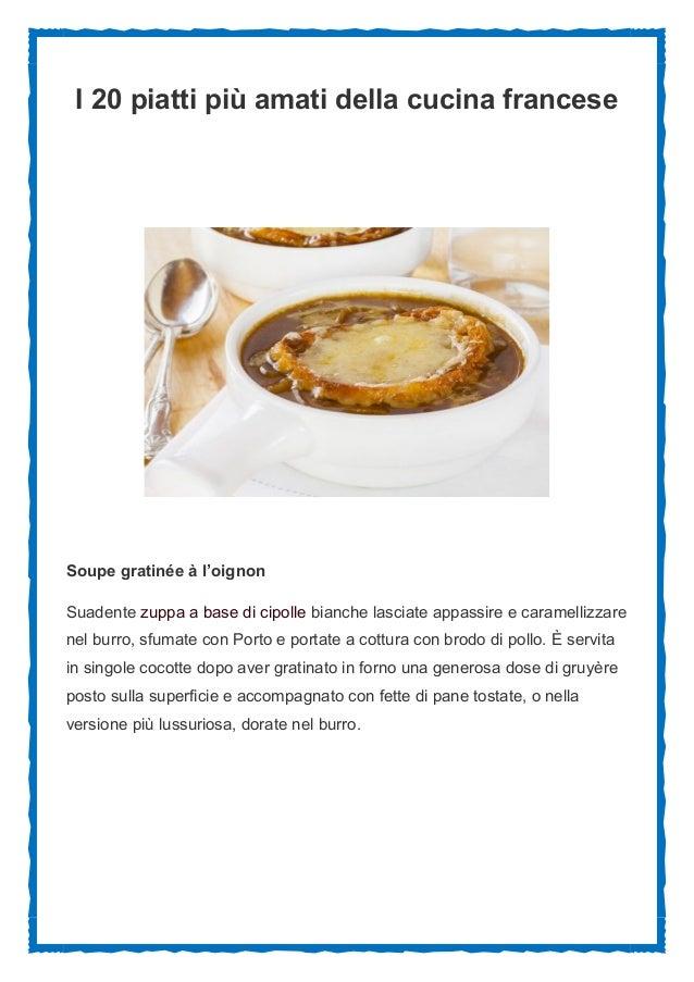 i 20 piatti pi amati della cucina francese soupe gratine loignon suadente zuppa boeuf bourguignon stufato di