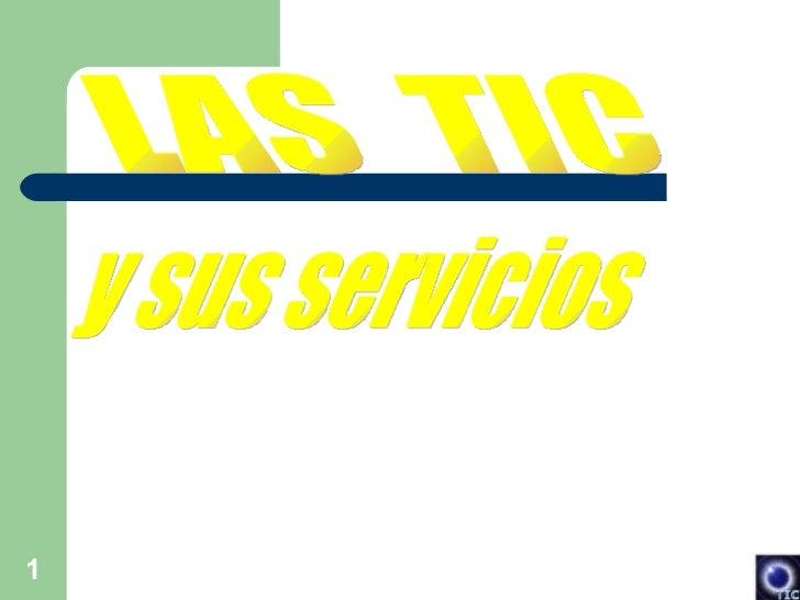 LAS  TIC y sus servicios