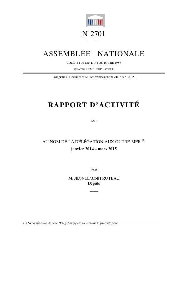 N° 2701 ______ ASSEMBLÉE NATIONALE CONSTITUTION DU 4 OCTOBRE 1958 QUATORZIÈME LÉGISLATURE Enregistré à la Présidence de l'...