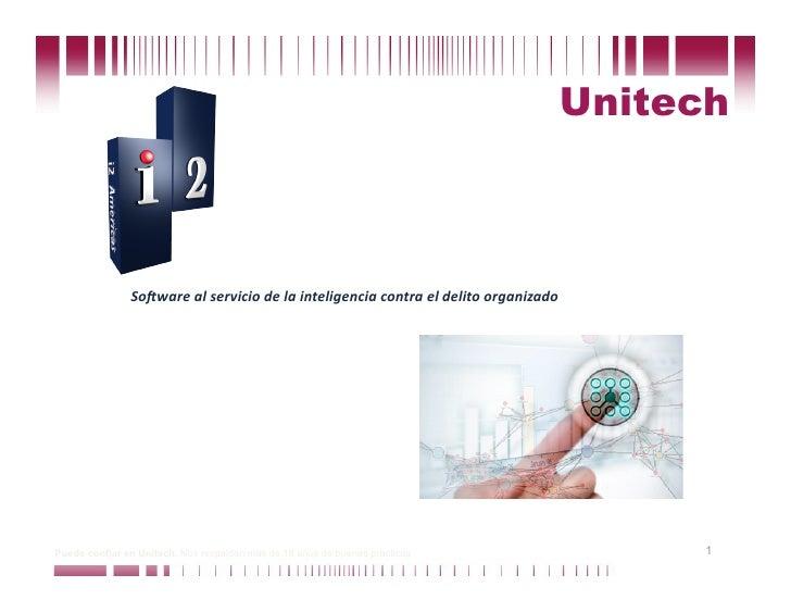 Unitech                   So#warealserviciodelainteligenciacontraeldelitoorganizado     Puede confiar en Unitech...