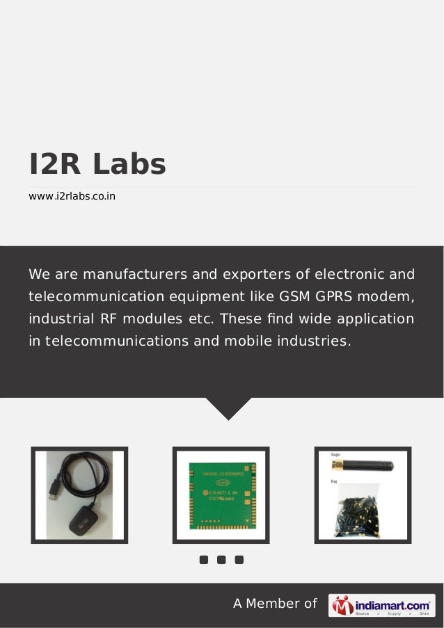 A Member of I2R Labs www.i2rlabs.co.in We are manufacturers and exporters of electronic and telecommunication equipment li...