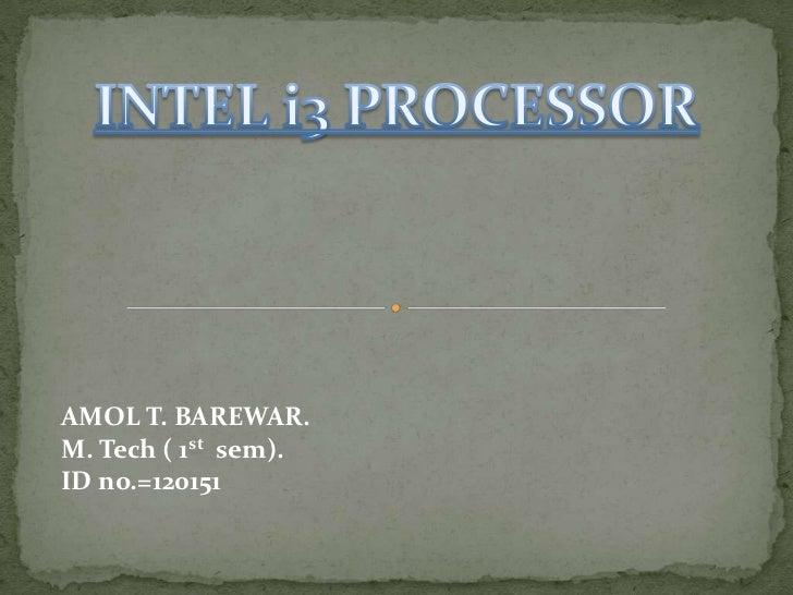 AMOL T. BAREWAR.M. Tech ( 1st sem).ID no.=120151