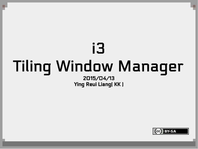 i3 tiling window manager