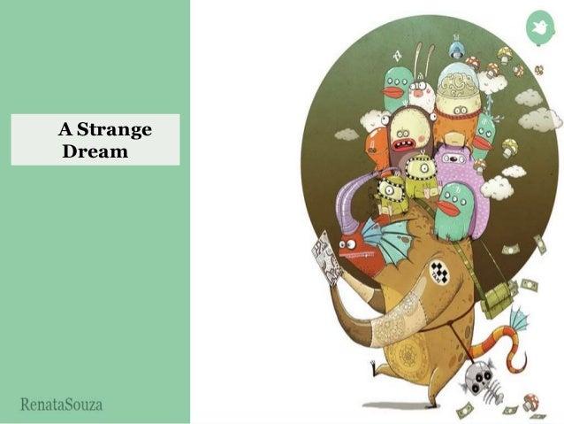 A Strange  Dream