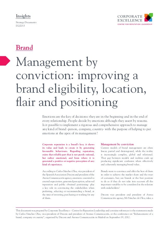 Insights Strategy Documents I32/2013  Brand  Management by conviction: improving a brand eligibility, location, flair and ...