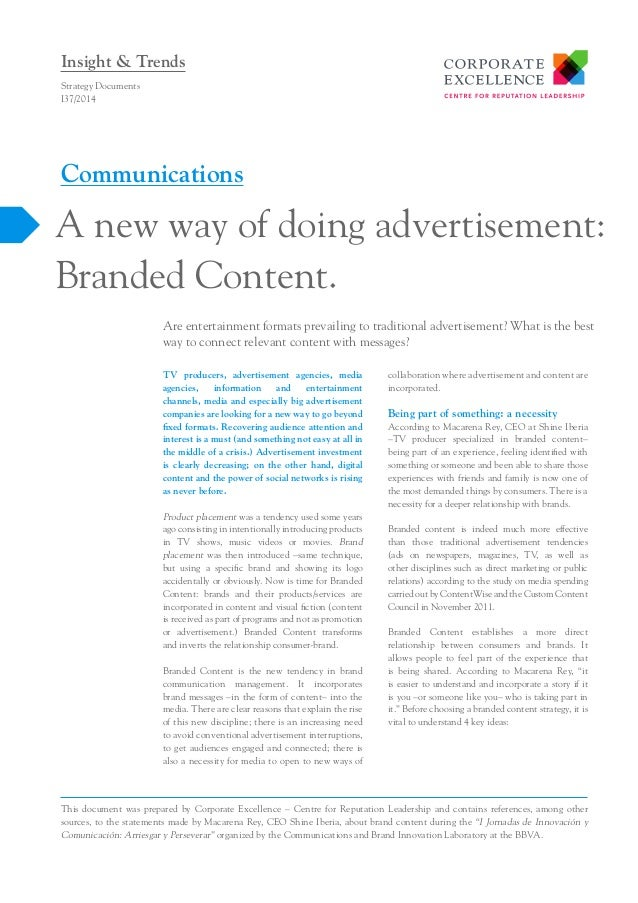 Insight & Trends Strategy Documents I37/2014  Communications  A new way of doing advertisement: Branded Content. Are enter...
