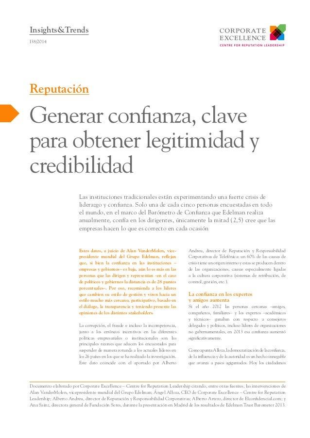 Insights&Trends I38/2014  Reputación  Generar confianza, clave para obtener legitimidad y credibilidad Las instituciones t...